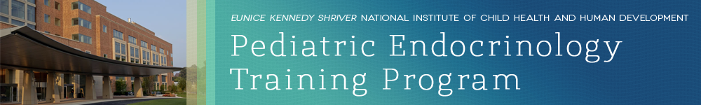 Eunice Kennedy Shriver National Institute of Child Health and Human Development - Pediatric Endocrinology Training Program