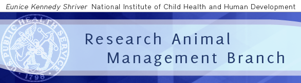 Eunice Kennedy Shriver National Institute of Child Health and Human Development - Research Animal Management Branch
